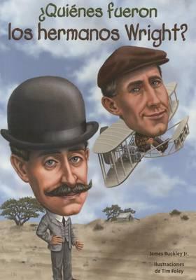 Quienes Fueron Los Hermanos Wright? book