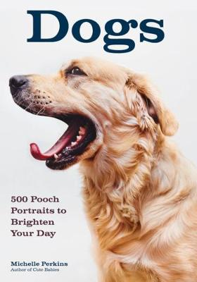 Dogs by Michelle Perkins