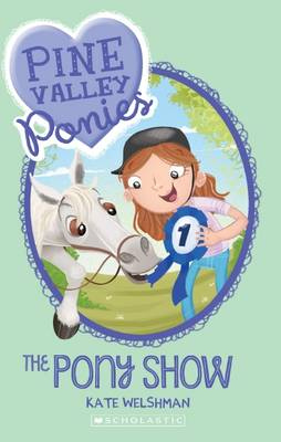 Pine Valley Ponies: #3 The Pony Show book