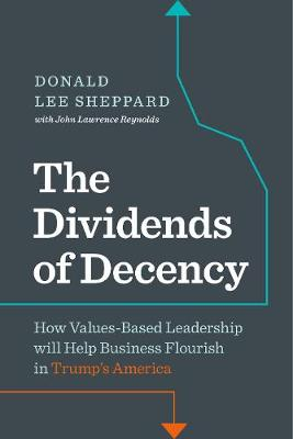 Dividends of Decency by Don Sheppard