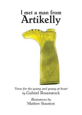 I Met a Man from Artikelly by Gabriel Rosenstock