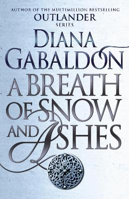 Breath Of Snow And Ashes by Diana Gabaldon