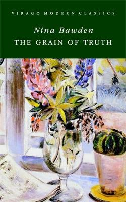 A Grain Of Truth by Nina Bawden