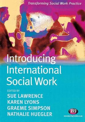 Introducing International Social Work by Sue Lawrence
