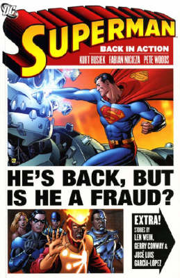 Superman Superman Back in Action (A One Year Later Story) by Kurt Busiek