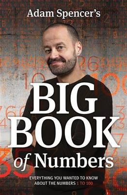 Adam Spencer's Big Book of Numbers book