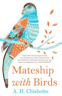 Mateship with Birds by A. H. Chisholm