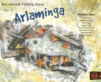 Barramundi Fishing Story, Arlaminga: Reading Tracks by Margaret James