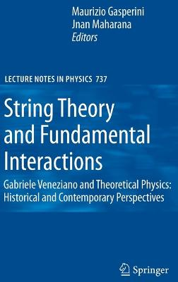 String Theory and Fundamental Interactions by Maurizio Gasperini