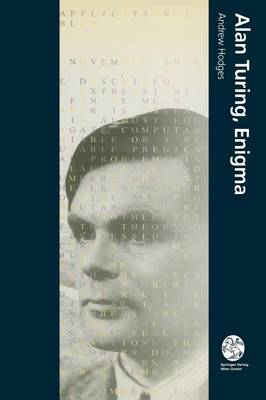 Alan Turing, Enigma by Dr Andrew Hodges