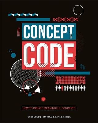Concept Coding: Through design and content by Gaby Crucq-Toffolo