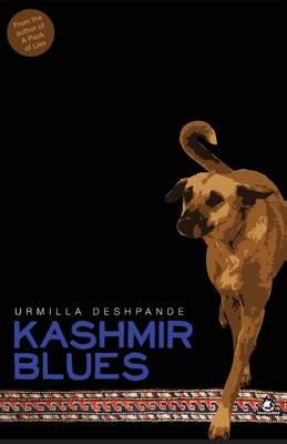 Kashmir Blues by Urmilla Deshpande