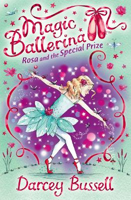 Rosa and the Special Prize by Darcey Bussell