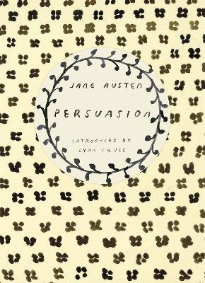 Persuasion (Vintage Classics Austen Series) by Jane Austen