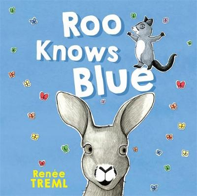 Roo Knows Blue by Renee Treml