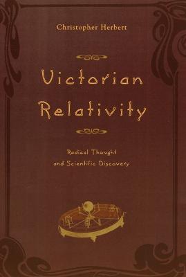 Victorian Relativity by Christopher Herbert