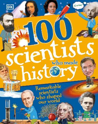 100 Scientists Who Made History by Andrea Mills