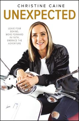 Unexpected by Christine Caine