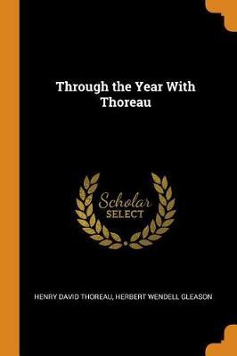Through the Year with Thoreau by Henry David Thoreau