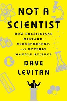 Not a Scientist by Dave Levitan
