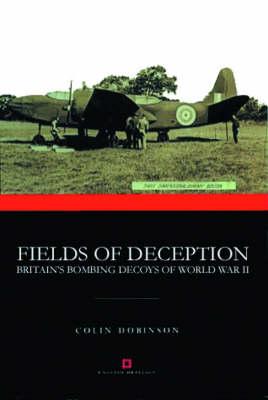 Fields of Deception by Colin Dobinson