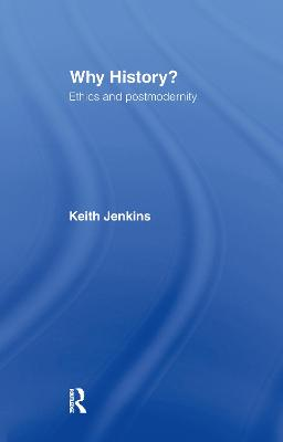 Why History? by Keith Jenkins