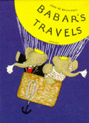 Babar's Travels by Jean de Brunhoff