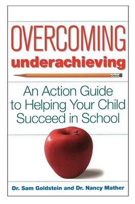 Overcoming Underachieving by Sam Goldstein