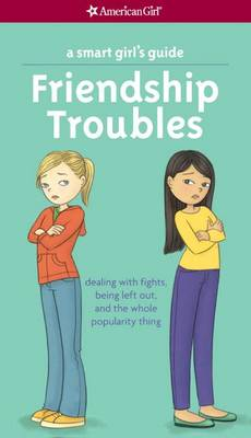 Smart Girl's Guide: Friendship Troubles by Patti Kelley Criswell