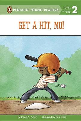 Get a Hit, Mo! by David A Adler