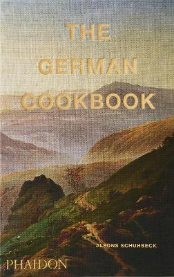 The German Cookbook by Alfons Schuhbeck