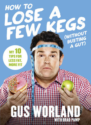 How to Lose a Few Kegs (Without Busting a Gut) book