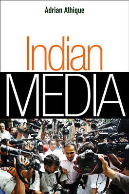 Indian Media by Adrian Athique