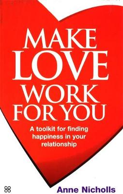 Make Love Work For You book