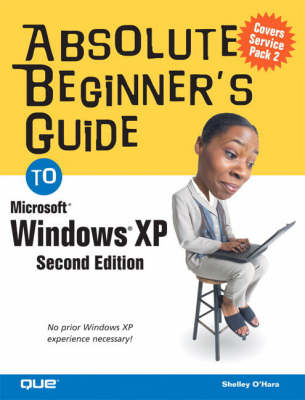 Absolute Beginner's Guide to Windows XP book