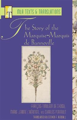 Story of the Marquise-Marquis de Banneville by Steven Rendall