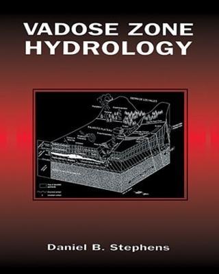 Vadose Zone Hydrology by Daniel B. Stephens