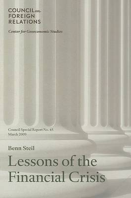 Lessons of the Financial Crisis by Benn Steil