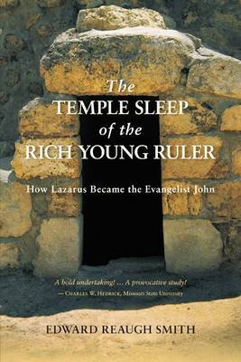 The Temple Sleep of the Rich Young Ruler by Edward Reaugh Smith