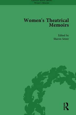 Women's Theatrical Memoirs, Part I Vol 1 by Sue McPherson