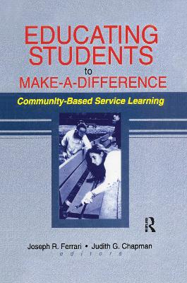 Educating Students to Make a Difference by Joseph R. Ferrari