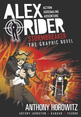 Alex Rider Graphic Novel: #1 Stormbreaker by Anthony Horowitz