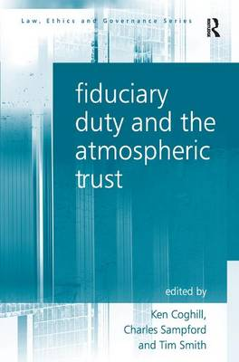 Fiduciary Duty and the Atmospheric Trust by Charles Sampford
