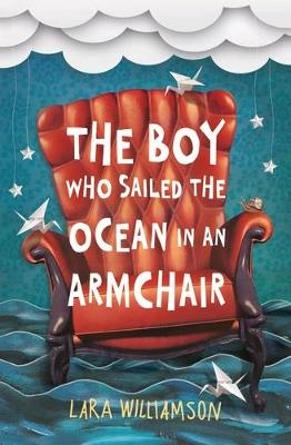 Boy Who Sailed the Ocean in an Armchair book