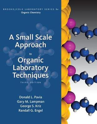 A Small Scale Approach to Organic Laboratory Techniques by Donald L Pavia