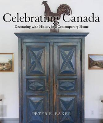 Celebrating Canada by Peter E. Baker