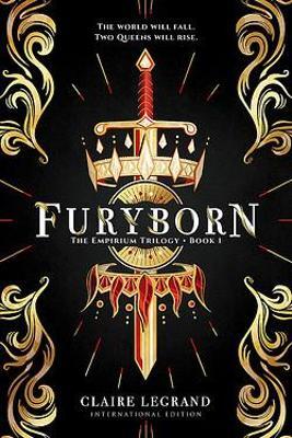Furyborn: The Empirium Trilogy Book 1 by Claire Legrand