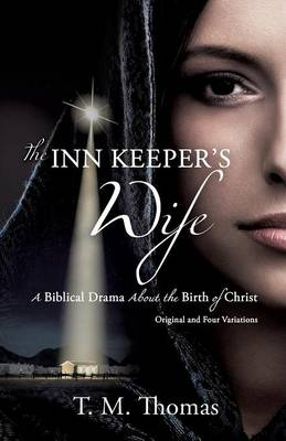 The Inn Keeper's Wife by T M Thomas