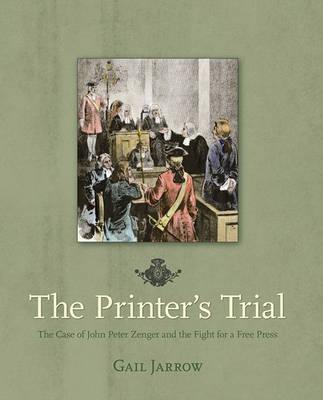The Printer's Trial by Gail G Jarrow