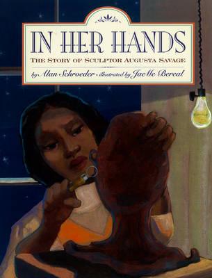In Her Hands by Alan Schroeder